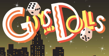 Guys & Dolls Spring Musical